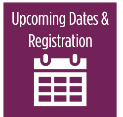 Upcoming Dates & Registration