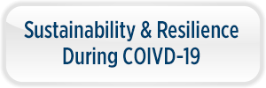 Sustainability & Resilience During COIVD-19 Button